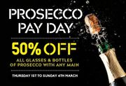 Prosecco Pay Day; 50% off Prosecco at Prezzo - 1st March to 4th March