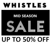Whistles mid Season Sale on Now - up to 50% Off