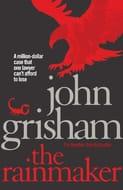 The Rainmaker - John Grisham - Ebook