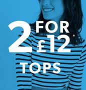 New Look Tops 2 for £12