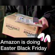Amazon Easter Black Friday!