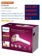 MONDAY AMAZON DEAL save £275 on Philips Lumea for Body, Face, Bikini, Underarms