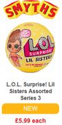 NEW! LOL Surprise! Lil Sisters - in STOCK NOW at SMYTHS TOYS