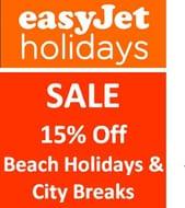 Easyjet Package Holidays Sale - 15% off Easyjet Beach Holidays & City Breaks