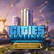 Cities: Skylines - Premium Edition (PS4) 29.99 with PS Plus