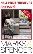Up to HALF PRICE FURNITURE at M&S. Deals!