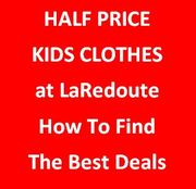 KIDS CLOTHES HALF PRICE - 50% off at La Redoute