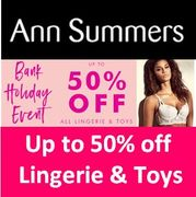 Ann Summers - up to 50% off Lingerie & Toys This Bank Holiday