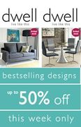 Dwell. Modern Furniture. Trendy Prices. up to 50% off THIS WEEK!