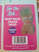 Baby Bear Grass Head Free Instore at JTF with Purchases Over £5