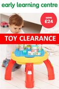 TOY CLEARANCE at EARLY LEARNING CENTRE - DEALS & STEALS!
