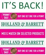 IT'S BACK! Buy One Get One for a Penny at HOLLAND & BARRETT