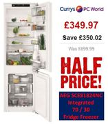 HALF PRICE at Currys! AEG SCE81824NC Integrated 70 / 30 Fridge Freezer £349.97