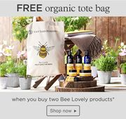 FREE Organic Tote Bag When You Buy 2 Bee Lovely Products