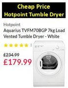 Cheap Price! Hotpoint Aquarius TVFM70BGP 7kg Tumble Dryer £179.99