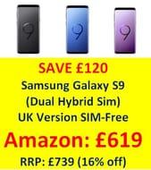 £120 off Samsung Galaxy S9 (Dual Hybrid Sim) UK Version SIM-Free Smartphone
