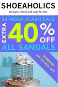 FLASH SALE WEDNESDAY! 40% off ALL SANDALS - Already up to 60% OFF