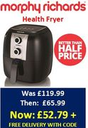 BETTER THAN HALF PRICE WITH CODE! Morphy Richards Health Fryer