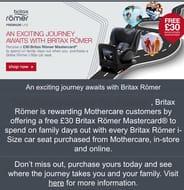 Free £30 Britax Römer Mastercard with Selected Car Seats at Mothercare