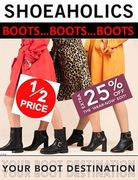 WOMEN'S BOOTS - HALF PRICE and BETTER! Shoeaholics EXTRA 25% OFF CODE