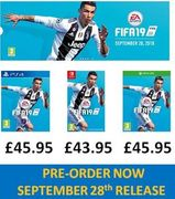 OUT FRIDAY SEPT 28th! Cheapest UK Price FIFA 19 PS4 /Xbox One/Switch from £43.95