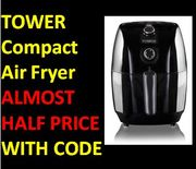 ALMOST HALF PRICE WITH CODE! TOWER Compact Air Fryer