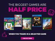 1/2 Price Games When You Trade in Selected Game