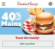 40% off Frankie and Bennys