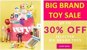VERY TOY SALE - up to 30% off BIG BRAND TOYS
