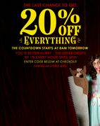 Last Chance to Get 20% off Everything