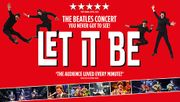 £10 off Let It Be Manchester Opera House Ticket Bookings