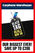 Carphone Warehouse BLACK FRIDAY BLACK TAG DEALS ARE LIVE - save up to £200