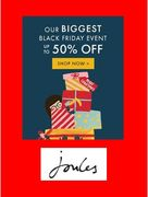 BLACK FRIDAY DEALS - LIVE NOW at JOULES. Up to 50% OFF.