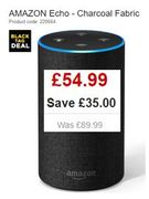 AMAZON ECHO £54.99! Save £35. Currys Black Friday Deal.