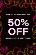 50% off Everything & up to 80% off in Sale