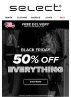 Black Friday 50% off Everything