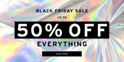 Black Friday Sale - up to 50% off EVERYTHING