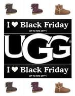 UGG! UGG BOOTS! I LOVE BLACK FRIDAY! UGG BOOTS! up to 40% Off