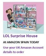 LOL SURPRISE HOUSE - IN STOCK at AMAZON SPAIN TODAY! (Auto Translate Page)