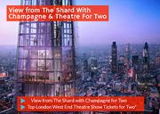 View from the Shard with Champagne & Choice of Theatre Show for Two