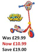 BARGAIN! Super Wings My First Tri Scooter. Was £29.99. Now Just £10.99!!