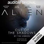 Free Audioshow for Audible Members including Alien: Out of the Shadows