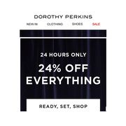 Dorothy Perkins 24% off for Only 24 Hours