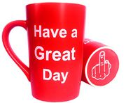 Have a Great Day with Middle Finger Mug