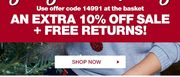 Extra 10% off + Free Returns - Just for You!