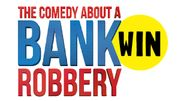 Win 4 Tickets to a Comedy about a Bank Robbery!