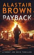 FREE Crime Thriller Book on Amazon Kindle - Payback (Joe Beck #2)