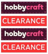 Hobbycraft CLEARANCE - Need I Say More?