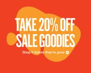 Weve Taken a Further 20% off Sale Goodies