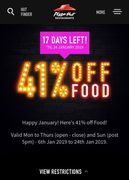 41% off Food at Pizza Hut until 24th Jan. Restrictions Apply.